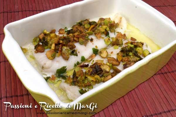 Filetto di merluzzo con pistacchi