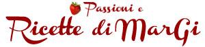 Passioni e Ricette di MarGi