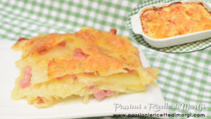 Parmigiana di patate con ingredienti a crudo